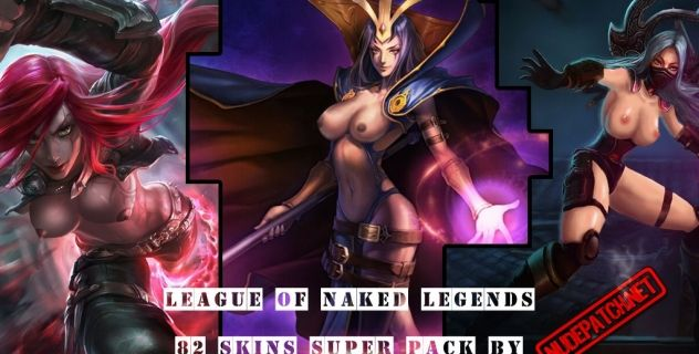 Leauge of Naked Legends: nude mods collection